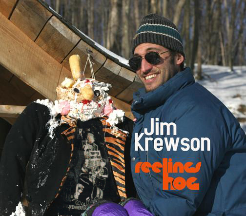 Jim Krewson - Feelings Hog